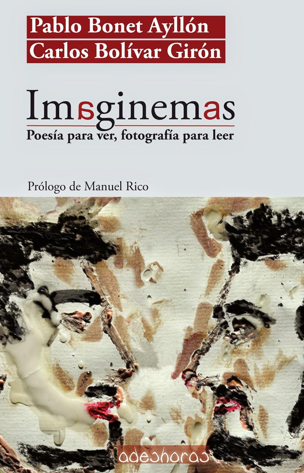 Imaginemas (Poesía para ver, Fotografía para leer)